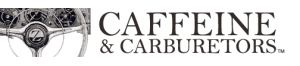 Caffeine and Carburetors